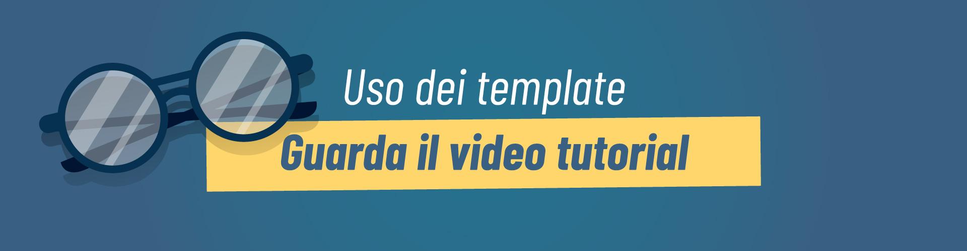 Banner sul video tutorial sull'uso dei template
